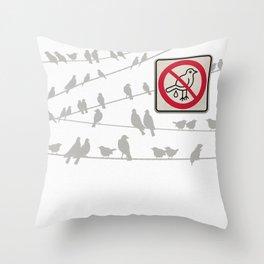 Birds Sign - NO droppings 2 Throw Pillow