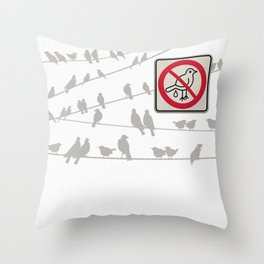 Birds Sign - NO droppings 2 Throw Pillow