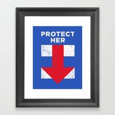 Protect Her Framed Art Print