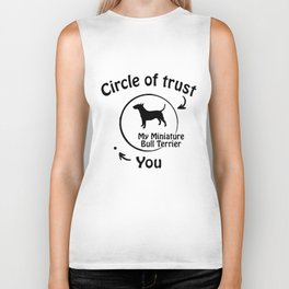 Circle of trust my Miniature Bull Terrier. Biker Tank