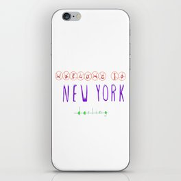 Welcome to New York iPhone Skin