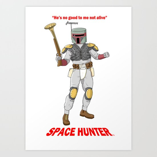 Space Hunter Art Print