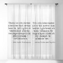 My courage always rises - Jane Austen Sheer Curtain