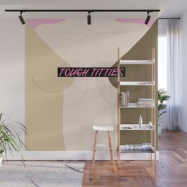 Tough Titties - Censored Version Wall Mural