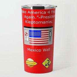 Make America 4 the Rich Again Travel Mug