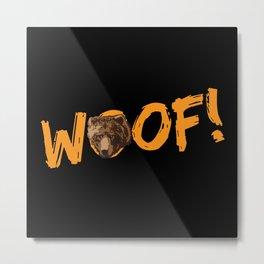Woof! Metal Print
