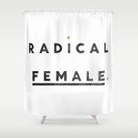 Radical Female Shower Curtain