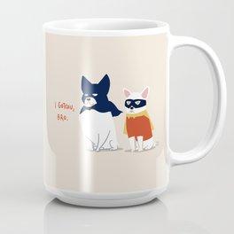 I gotchu bro Coffee Mug