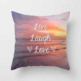 Live Laugh Love - Beach Throw Pillow