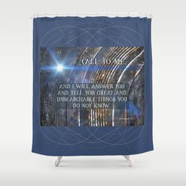Call To Me Shower Curtain