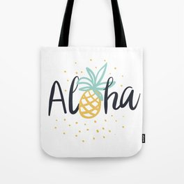 Aloha lettering and pineapple Tote Bag