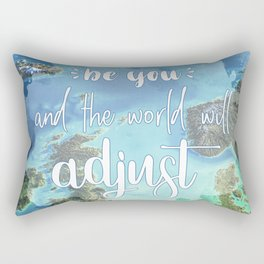 Lettering 'Be you and the world will adjust' Rectangular Pillow