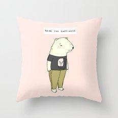 Bear the emptiness Throw Pillow
