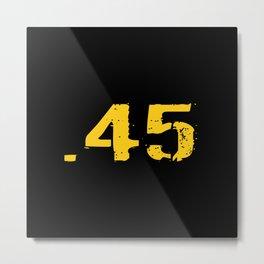 Ammo: .45 Caliber ACP Metal Print
