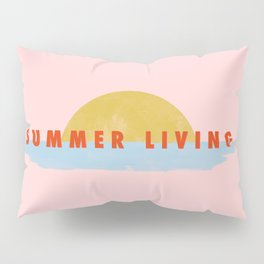 Summer Living Pillow Sham