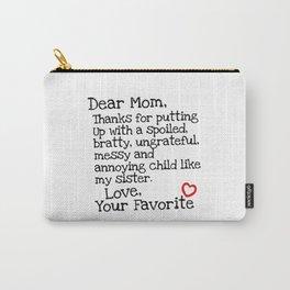 Dear Mom (Sister) Carry-All Pouch