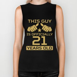 This Guy Is Officially 21 Years Old 21st Birthday Biker Tank