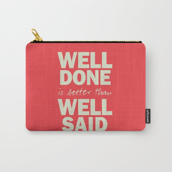 Well done is better than well said, inspirational Benjamin Franklin quote for motivation, work hard by stefanoreves