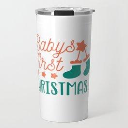 Babys First Christmas shirt Travel Mug