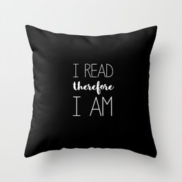 i read therefore i am // black Throw Pillow