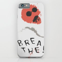 BREATHE! iPhone Case