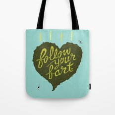 Follow Your Fart Tote Bag