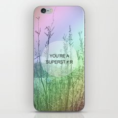 You Are Superstar iPhone & iPod Skin