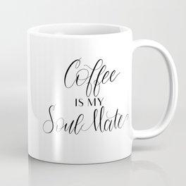 Coffee is my Soul Mate Coffee Mug