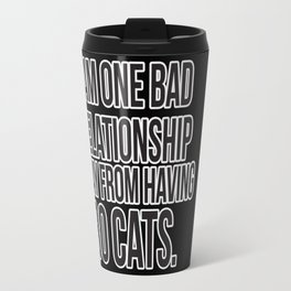 One Bad Relationship Away Travel Mug