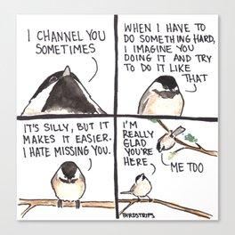 Bird no. 407. I'm Glad You're Here Canvas Print