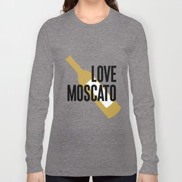 Love Moscato Long Sleeve T-shirt