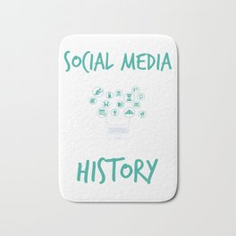Social Media Can Wait Time For History Bath Mat