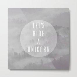 Ride A Unicorn Metal Print