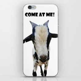 Come at Me! iPhone Skin