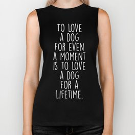 To Love A Dog Biker Tank
