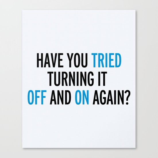 Off And On Again Funny Quote Canvas Print