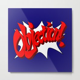 ACE ATTORNEY PHOENIX WRIGHT: OBJECTION! Metal Print
