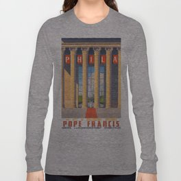 Philadelphia Welcomes Pope Francis Long Sleeve T-shirt