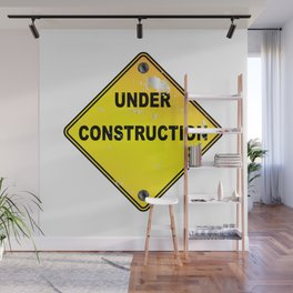 Yellow Under Construction Sign Wall Mural