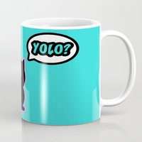 yolo Mugs featuring Yolo? by Marvin Porcher