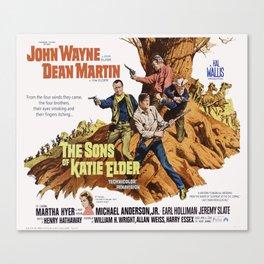 John Wayne - The Son's of Katie Elder Canvas Print