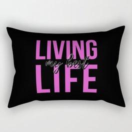 Living My Best Life Rectangular Pillow