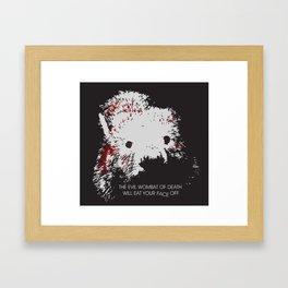 Evil Wombat of Death Framed Art Print