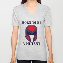 Born to be a mutant Unisex V-Neck