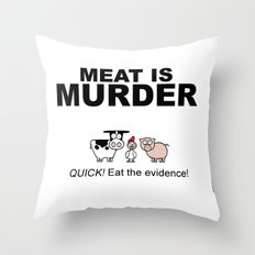 MEAT IS (tasty) MURDER Throw Pillow