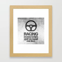 Racing Quotes Framed Art Print