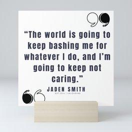 42 |  Jaden Smith Quotes | 190904 Mini Art Print