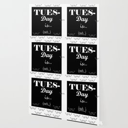 Tuesday Wallpaper