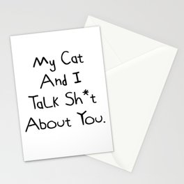 My Cat And I Talk Sh*t  About You. Very Funny Cat Design Stationery Cards