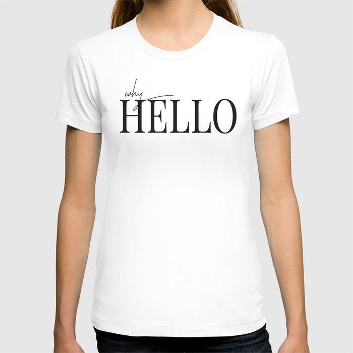 why hello T-shirt